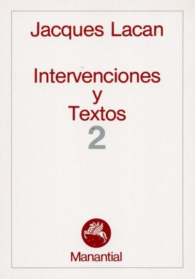 Libro: Intervenciones y textos 2 - Autor: Jacques Lacan - Isbn: 9789509515215