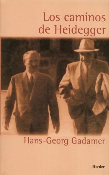 Libro: Los caminos de heidegger - Autor: Hans-georg Gadamer - Isbn: 8425421543