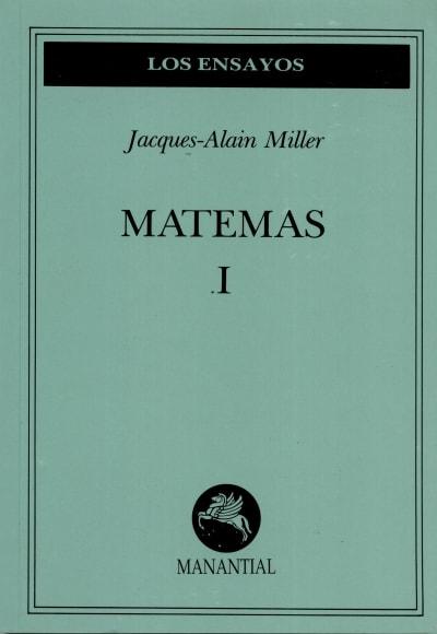 Libro: Matemas I - Autor: Jacques-alain Miller - Isbn: 9509515140