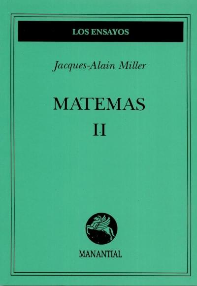 Libro: Matemas II - Autor: Jacques-alain Miller - Isbn: 9789509515284
