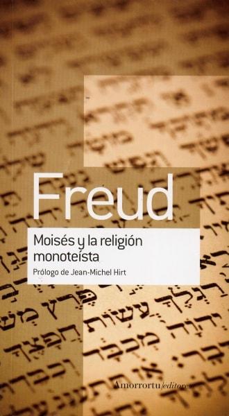 Libro: Moisés y la religión monoteísta - Autor: Sigmund Freud - Isbn: 9789505188598