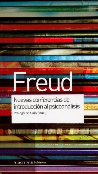 Libro: Nuevas conferencias de introducción al psicoanálisis - Autor: Sigmund Freud - Isbn: 9789505188673