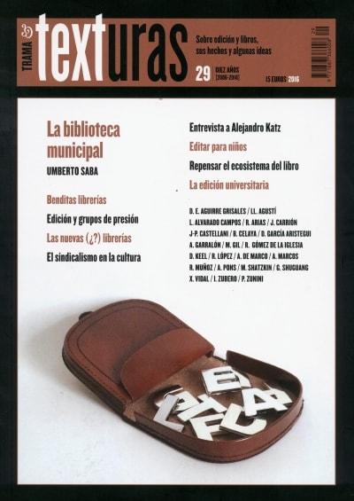 Libro: Revista trama y texturas #029 la biblioteca municipal - Autor: Varios - Isbn: 18873669