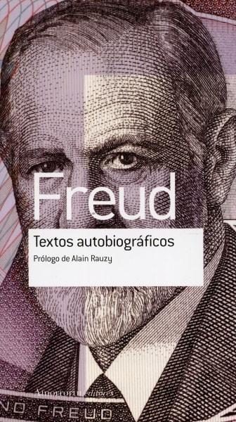 Libro: Textos autobiográficos - Autor: Sigmund Freud - Isbn: 9789505188567