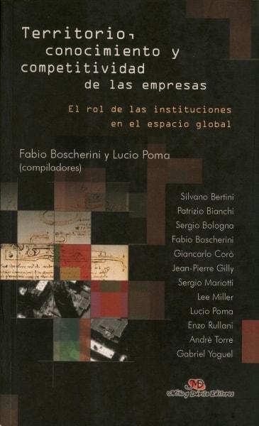Libro: Territorio, conocimiento y competitividad de las empresas - Autor: Fabio Boscherini - Isbn: 849529415X