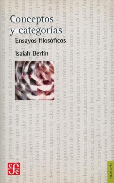 Libro: Conceptos y categorías. Ensayos filosóficos - Autor: Isaiah Berlin - Isbn: 9789681613600