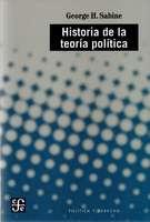 Libro: Historia de la teoría de la política - Autor: George H. Sabine - Isbn: 9789681641993