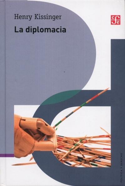 Libro: La diplomacia - Autor: Henry Kissinger - Isbn: 9789681663858