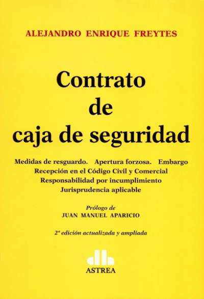 Libro: Contrato de caja de seguridad - Autor: Alejandro Enrique Freytes - Isbn: 9789877062182
