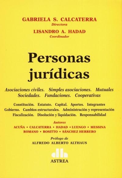 Libro: Personas jurídicas - Autor: Graciela S. Calcaterra - Isbn: 9789877062212