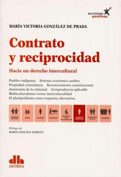 Libro: Contrato y reciprocidad - Autor: María Victoria González de Prada - Isbn: 9789877062410