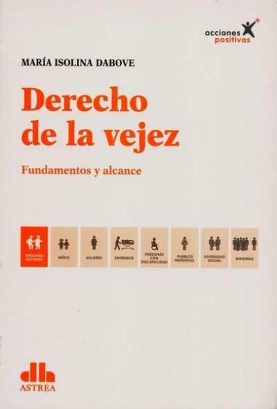 Libro: Derecho de la vejez - Autor: María Isolina Dabove - Isbn: 9789877062496