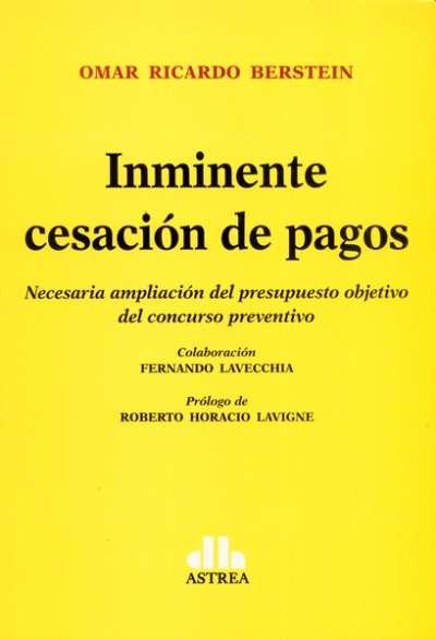 Libro: Inminente cesación de pagos - Autor: Omar Ricardo Berstein - Isbn: 9789877062304