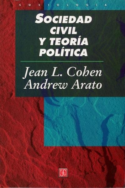 Libro: Sociedad civil y teoría política - Autor: Jean L. Cohen - Isbn: 9789681654832