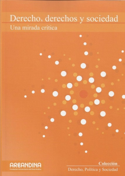 Derecho, derechos y sociedad. Una mirada crítica - Margarita Rosa Cortés - 9789588494920