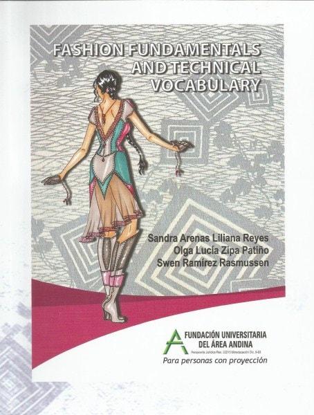 Fashion fundamentals and technical vocubulary - Sandra Liliana Arenas Reyes - 9789588494661