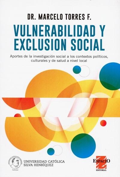 Libro: Vulnerabilidad y exclusión social - Autor: Marcelo Torres - Isbn: 9789508024237