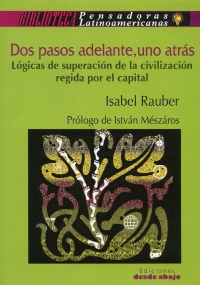 Libro: Dos pasos adelante, uno atrás - Autor: Isabel Rauber - Isbn: 9789588454290