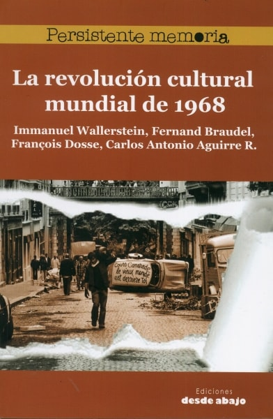 Libro: La revolución cultural mundial de 1968 - Autor: Immanuel Wallerstein - Isbn: 9789588926766