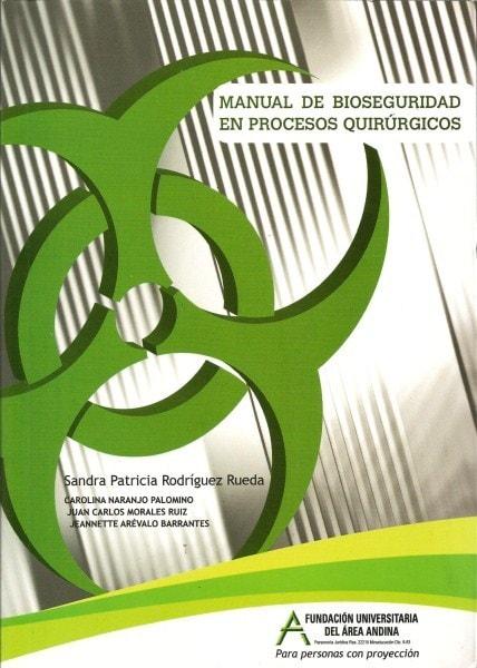 Manual de bioseguridad en procesos quirúrgicos - Sandra Patricia Rodríguez Rueda - 9789589777299