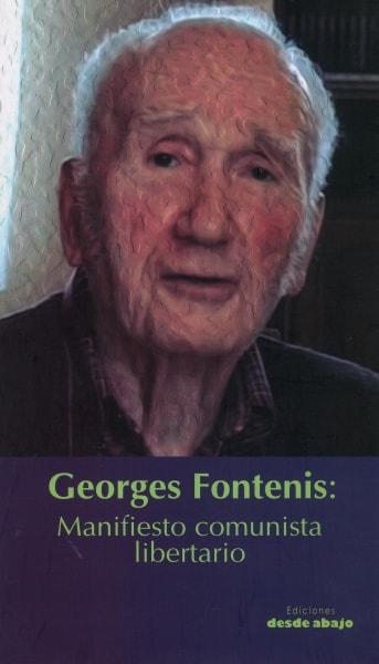 Libro: Manifiesto comunista libertariogeorges fonteins - Autor: Georges Fontenis - Isbn: 9789588926759