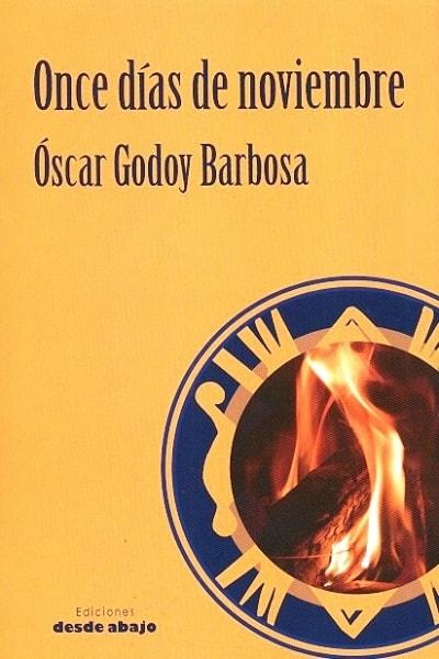 Libro: Once días de noviembre - Autor: Oscar Godoy Barbosa - Isbn: 9789588926445