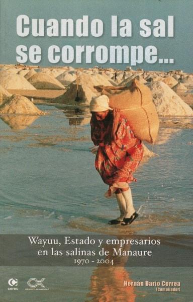 Libro: Cuando la sal se corrompe… - Autor: Hernán Darío Correa - Isbn: 9588101220
