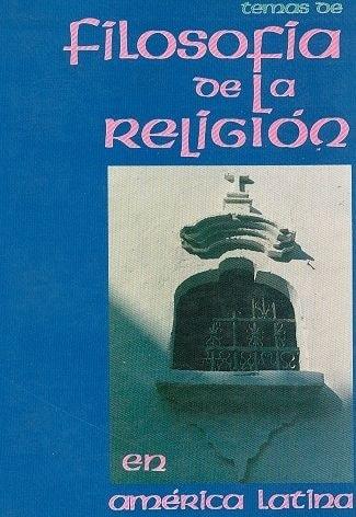 Libro: Temas de filosofía de la religión en américa latina - Autor: Varios - Isbn: BUH0717