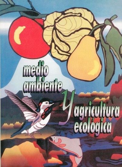 Resultado de imagen para Medio ambiente y agricultura ecológica  portada