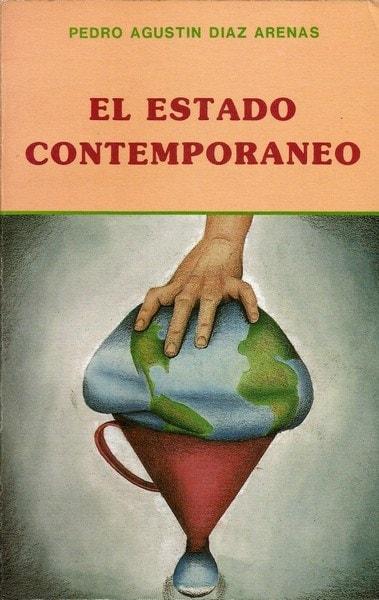 Libro: El estado contemporáneo - Autor: Pedro Agustín Díaz Arenas - Isbn: BUH0411