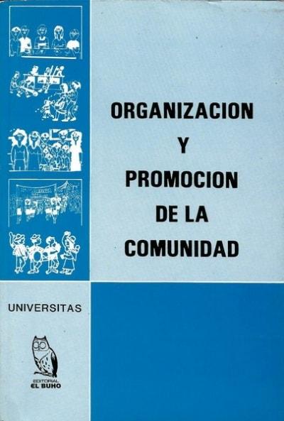 Libro: Organización y promoción de la comunidad - Autor: Varios - Isbn: 9589023037