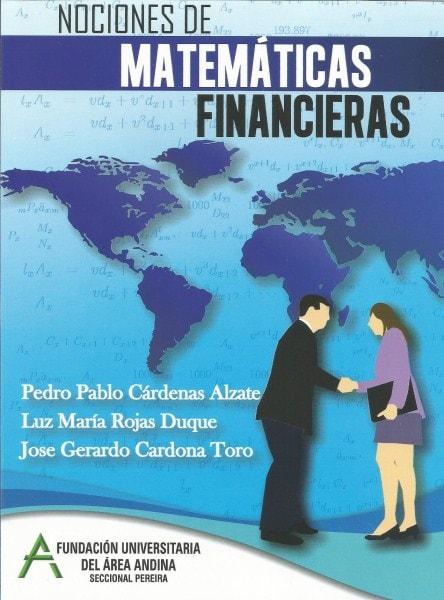 Nociones de matemáticas financieras - Pedro Pablo Cárdenas Alzate - 9789585704626