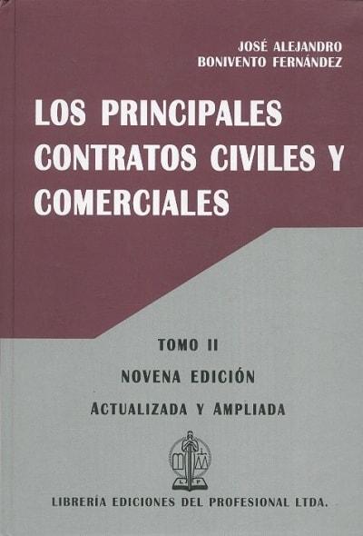 Libro: Los principales contratos civiles y comerciales. Tomo II - Autor: José Alejandro Bonivento Fernández - Isbn: 9789587072877