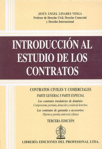 Libro: Introducción al estudio de los contratos - Autor: Jesús Ángel Linares Vesga - Isbn: 9789587073058