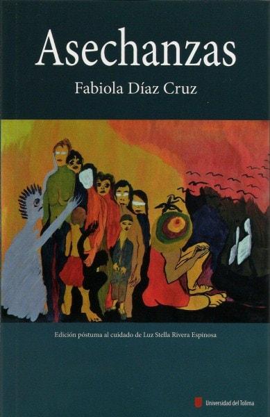 Asechanzas - Fabiola Díaz Cruz - 9789588747774