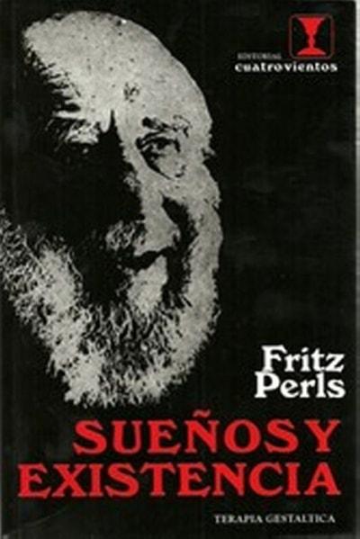 Libro: Sueños y existencia terapia gestaltica - Autor: Fritz Perls - Isbn: 9788489333048