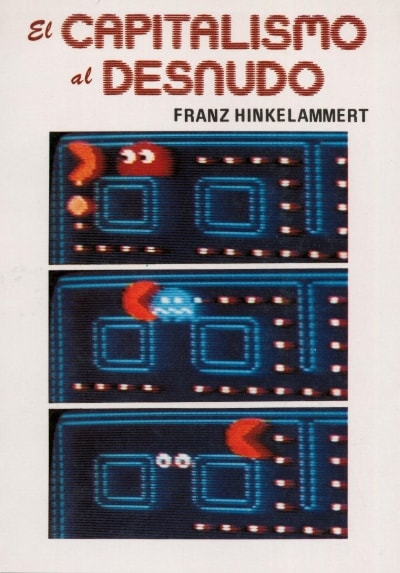Libro: El capitalismo al desnudo - Autor: Franz Hinkelammert - Isbn: 9589023606