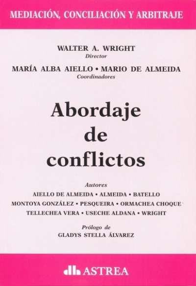 Abordaje de conflictos - Silvio J. Battello - 9789877061109