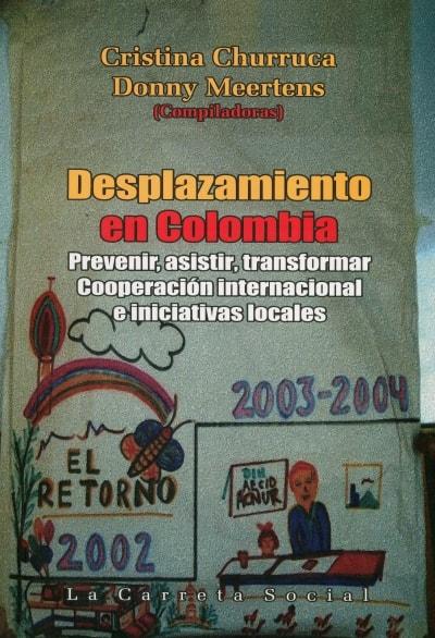 Libro: Desplazamiento en Colombia - Autor: Cristina Churruca - Isbn: 9789588427485