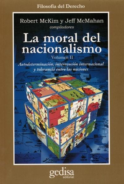 Libro: La moral del nacionalismo volumen II - Autor: Robert Mckim - Isbn: 8474328934