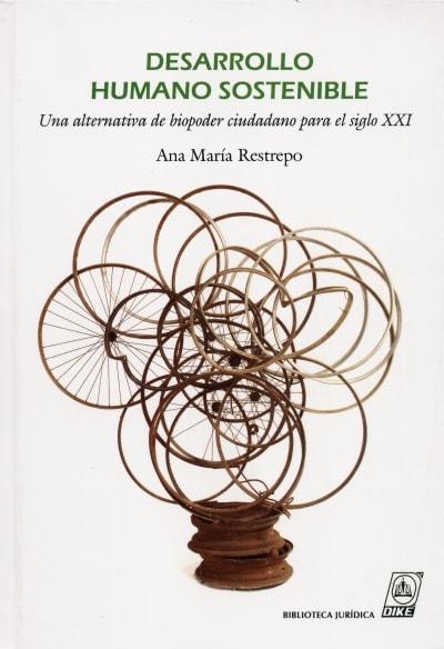Libro: Desarrollo humano sostenible - Autor: Ana María Restrepo - Isbn: 9587310436