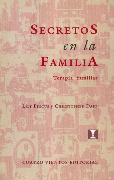 Libro: Secretos en la familia. Terapia familiar - Autor: Lily Pincus - Isbn: 8489333165