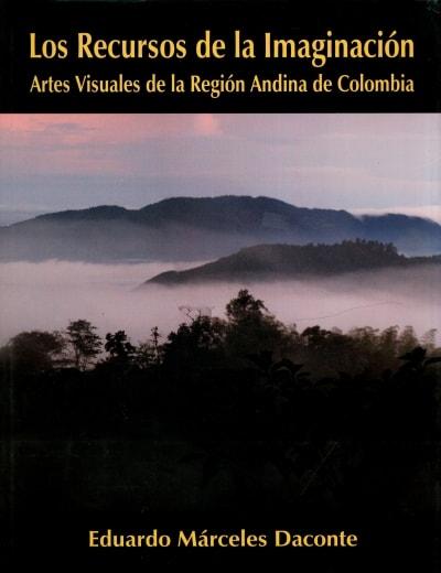 Libro: Los recursos de la imaginación - Autor: Eduardo Márceles Daconte - Isbn: 9789589832929