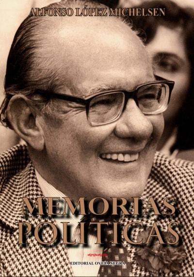 Libro: Memorias políticas - Autor: Alfonso López Michelsen - Isbn: 9580611516