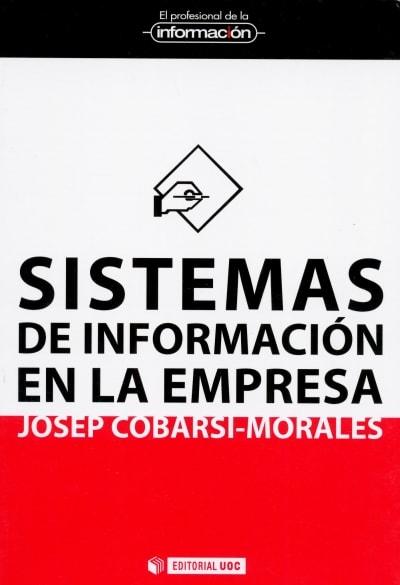 Libro: Sistemas de información en la empresa - Autor: Josep Cobarsi Morales - Isbn: 9788497884860