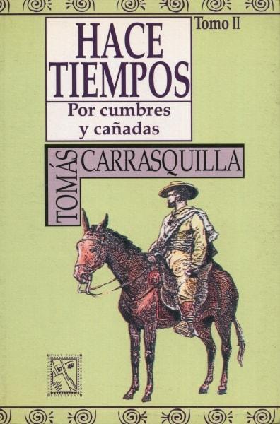 Libro: Hace tiempos por cumbre y cañadas. Tomo II - Autor: Tomás Carrasquilla - Isbn: 9589453031