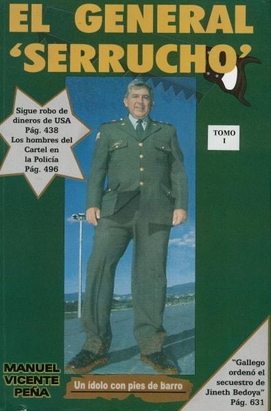 Libro: El general serrucho - Autor: Manuel Vicente Peña - Isbn: 9583330205