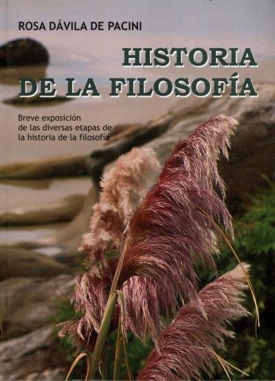 Libro: Historia de la filosofía - Autor: Rosa Dávila de Pacini - Isbn: 9789584417527