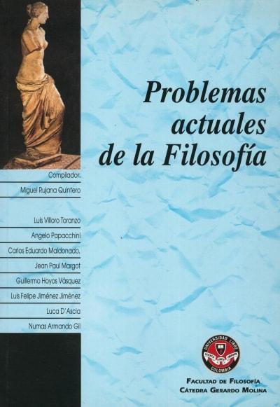 Libro: Problemas actuales de la filosofía - Autor: Varios - Isbn: 9589649785