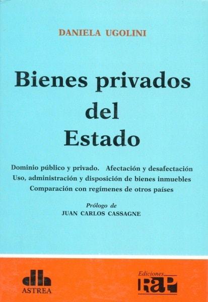 Bienes privados del estado - Daniela Ugolini - 9789877060812
